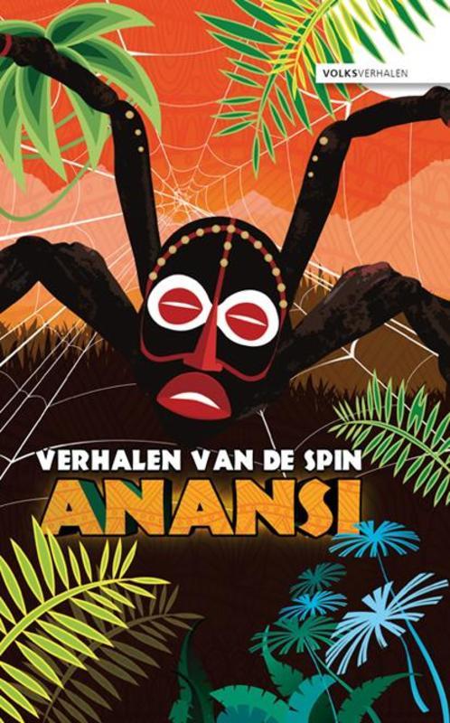Verhalen van de spin Anansi Schinkel, Ruud, Hardcover