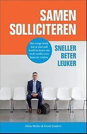 Samen solliciteren sneller, beter, leuker, Muller, Akkie, Paperback