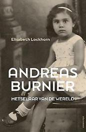 Andreas Burnier, metselaar van de wereld metselaar van de wereld, Lockhorn, Elisabeth, Paperback