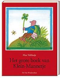 Het grote boek van Klein-Mannetje Velthuijs, Max, Hardcover