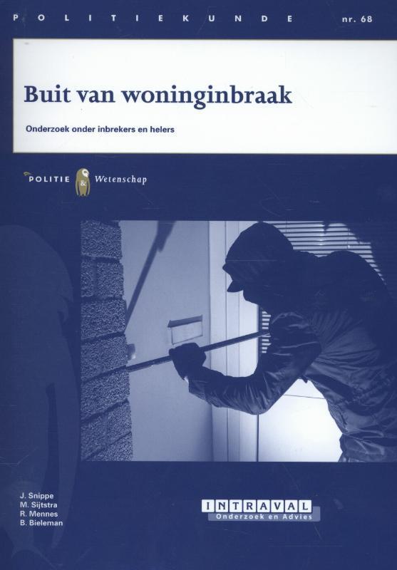 Buit van woninginbraak onderzoek onder inbrekers en helers, Snippe, J., Paperback