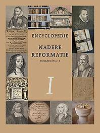 Encyclopedie Nadere Reformatie: Deel 1 (AK)Biografisch Deel 1 Biografisch deel (A-K), W J. op 't Hof, Hardcover