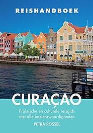 Reishandboek Curaçao praktische en culturele reisgids met alle bezienswaardigheden, Possel, Petra, Paperback