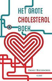 Het grote cholesterol boek Rietzschel, Ernst, Paperback