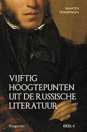Vijftig hoogtepunten uit de Russische Literatuur: 2