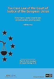 Tax case law of the court of justice of the European union: Edition 2014 direct taxes, social security law, procedural law, pending cases, P. Kavelaars, Paperback