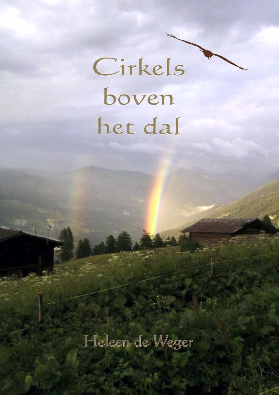 Cirkels boven het dal Weger, Heleen de, Paperback