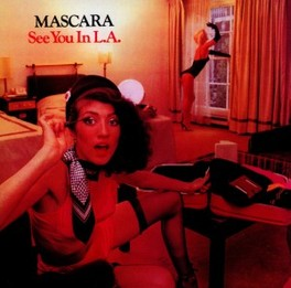 SEE YOU IN L.A. MASCARA, CD