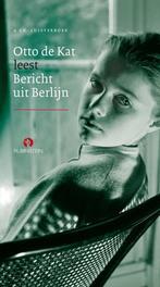 Bericht uit Berlijn OTTO DE KAT luisterboek, Kat, Otto de, Audio Visuele Media