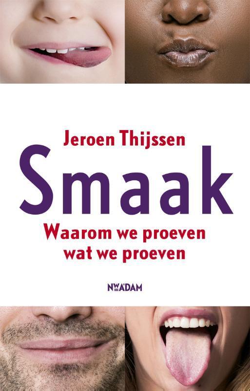 Smaak waarom we proeven wat we proeven, Jeroen Thijssen, Paperback