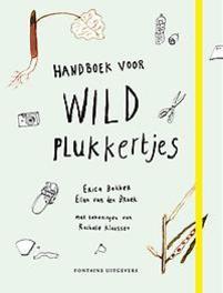 Handboek voor wildplukkertjes Ellen Van Den Broek, Paperback