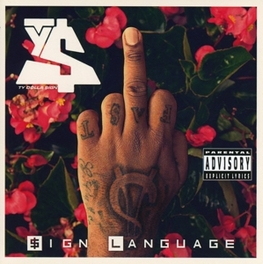 SIGN LANGUAGE TY DOLLA SIGN, CD