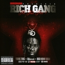 RICH GANG - THA FOUR HOMIE AND YOUNG THUG