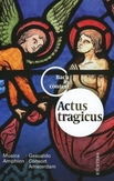 ACTUS TRAGICUS:BACH IN.. + BOOK//MUSICA AMPHION/GESUALDO CONSORT AMSTERDAM