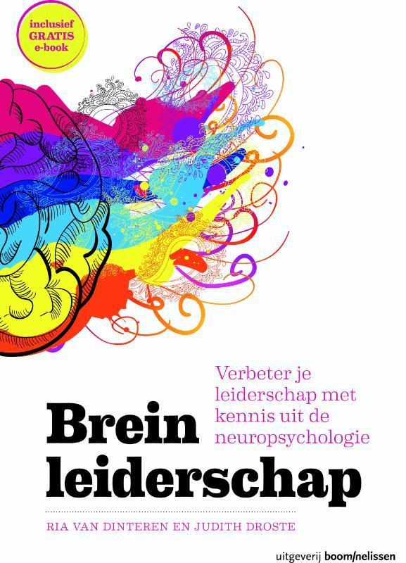 Breinleiderschap verbeter je leiderschap met kennis uit de neuropsychologie, Van Dinteren, Ria, Paperback