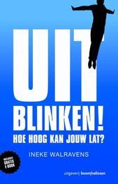 Uitblinken! hoe hoog kan jouw lat?, Walravens, Ineke, Paperback