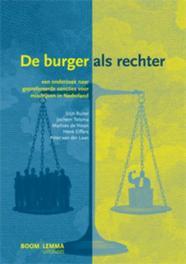 De burger als rechter een onderzoek naar geprefereerde sancties voor misdrijven in Nederland, Tolsma, Jochem, Paperback