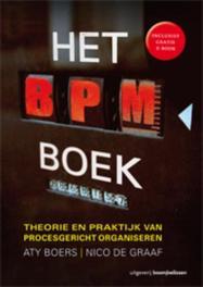 Het BPM boek theorie en praktijk van procesgericht organiseren, Boers, Aty, Hardcover