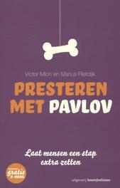 Presteren met Pavlov laat mensen een stap extra zetten, Victor Mion, Paperback