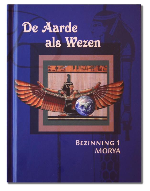 De aarde als wezen Bezinning, Morya, Hardcover