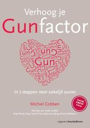 Verhoog je gunfactor in 7 stappen naar zakelijk succes, Michiel Cobben, Paperback