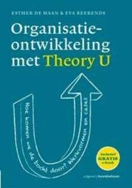 Organisatieontwikkeling met theory u hoe komen we de bocht door? werkvormen en cases, Esther de Haan, Paperback