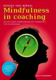 Mindfulness in coaching een stap-voor-stapbeschrijving met voorbeelden tips en oefeningen, Van Berkel, Renske, Paperback