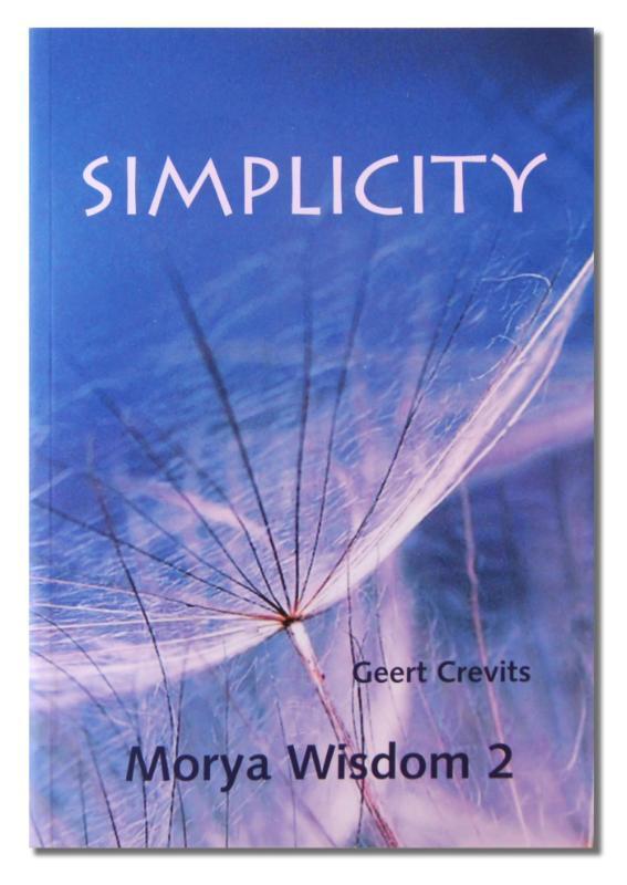 Simplicity Wisdom, Morya, Paperback