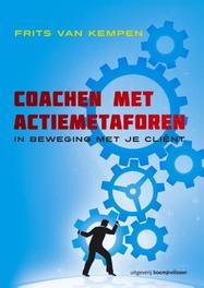 Coachen met actiemetaforen in beweging met je cliënt, Van Kempen, Frits, Paperback