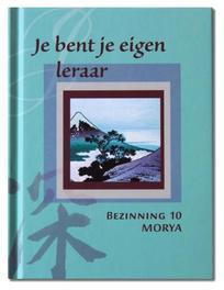 Je bent je eigen leraar Bezinning, Morya, Hardcover