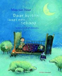 Daar buiten loopt een schaap liedjes voor de allerkleinsten, Mies van Hout, Hardcover