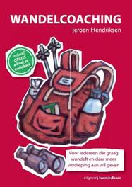 Wandelcoaching Jeroen Hendriksen, Paperback