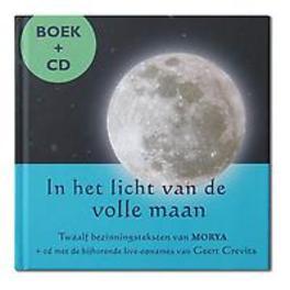 In het licht van de volle maan Geert Crevits, Hardcover