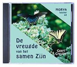 De vreugde van het samenzijn Morya luister-cd, Geert Crevits, Luisterboek