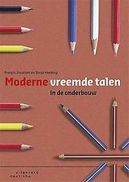 Moderne vreemde talen in de onderbouw Francis Staatsen, Paperback
