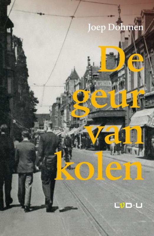 De geur van kolen Dohmen, Joep, Paperback