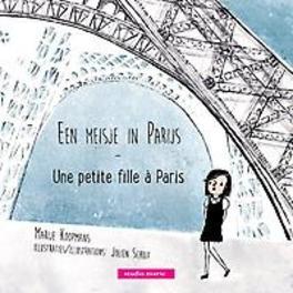 Een meisje in Parijs Une petite fille à Paris, Koopmans, Marije, Hardcover