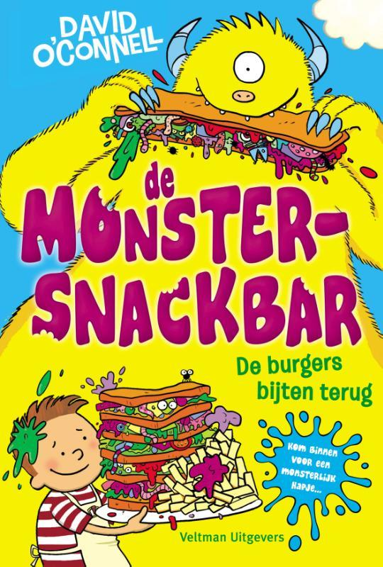 De Monstersnackbar - de burgers dijten terug, O'Connell, David, Hardcover