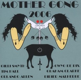 2006 MOTHER GONG, CD