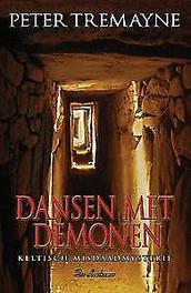 Dansen met demonen keltisch misdaadmysterie, Tremayne, Peter, Paperback
