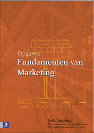 Fundamenten van Marketing: Opgaven Huizingh, E., Paperback