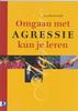 Omgaan met agressie kun je leren