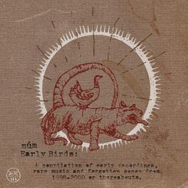EARLY BIRDS MUM, Vinyl LP
