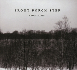 WHOLE AGAIN FRONT PORCH STEP, CD