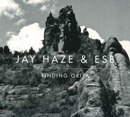 FINDING ORIYA JAY HAZE, CD