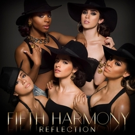 REFLECTION *DEBUT FOR AMERICAN GIRL GROUP* Fifth Harmony, CD