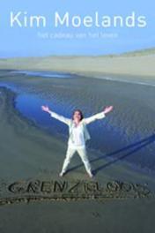 Grenzeloos Moelands, Kim, Paperback