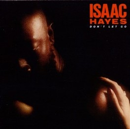 DON'T LET GO EXPANDED EDITION ISAAC HAYES, CD