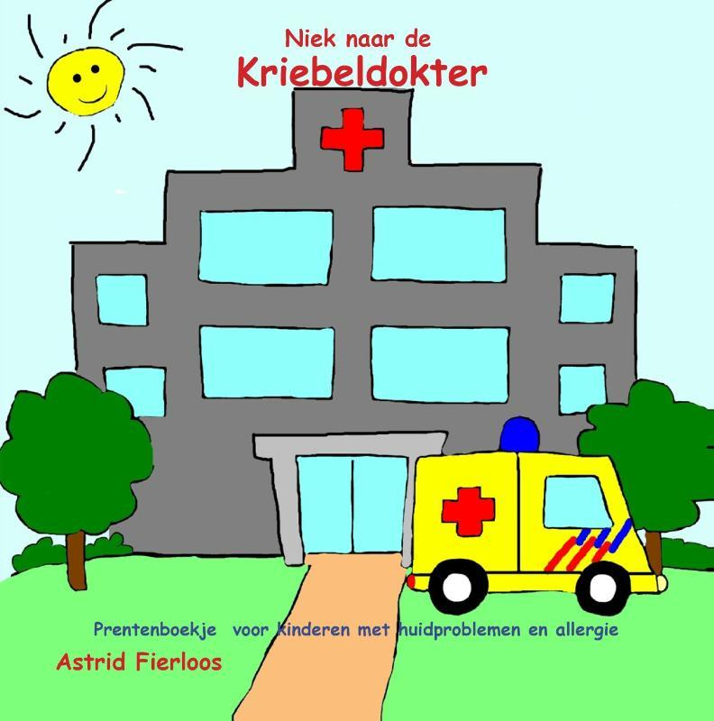 Niek naar de kriebeldokter Astrid Fierloos, Paperback