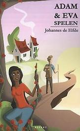 Adam en Eva spelen in landen van geloof en filosofie, Johannes de Elfde, Paperback